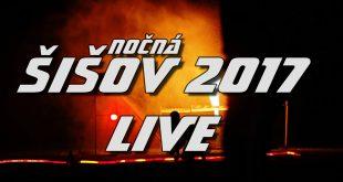 Nočná súťaž ŠIŠOV 2017 – LIVE