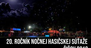 20. ročník nočnej hasičskej súťaže ŠIŠOV 2019
